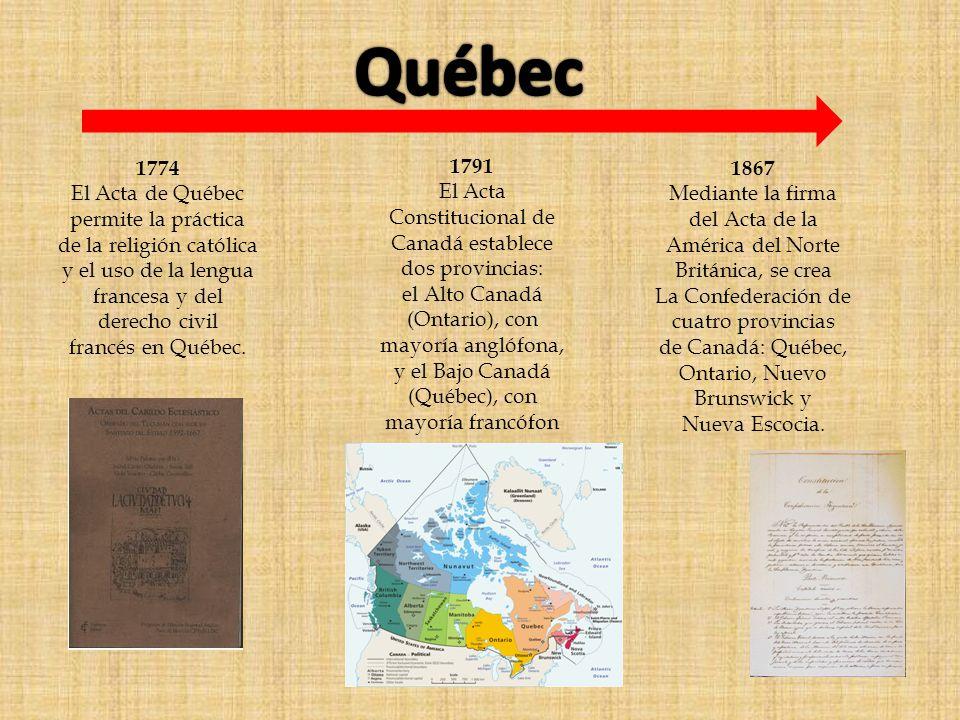 1774 El Acta de Québec permite la práctica de la religión católica y el uso de la lengua francesa y del derecho civil francés en Québec.