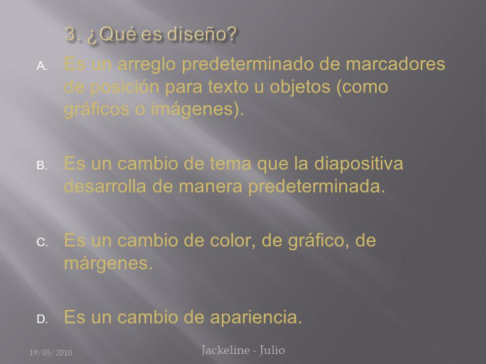 A.Incluye un conjunto de colores coordinados. B.