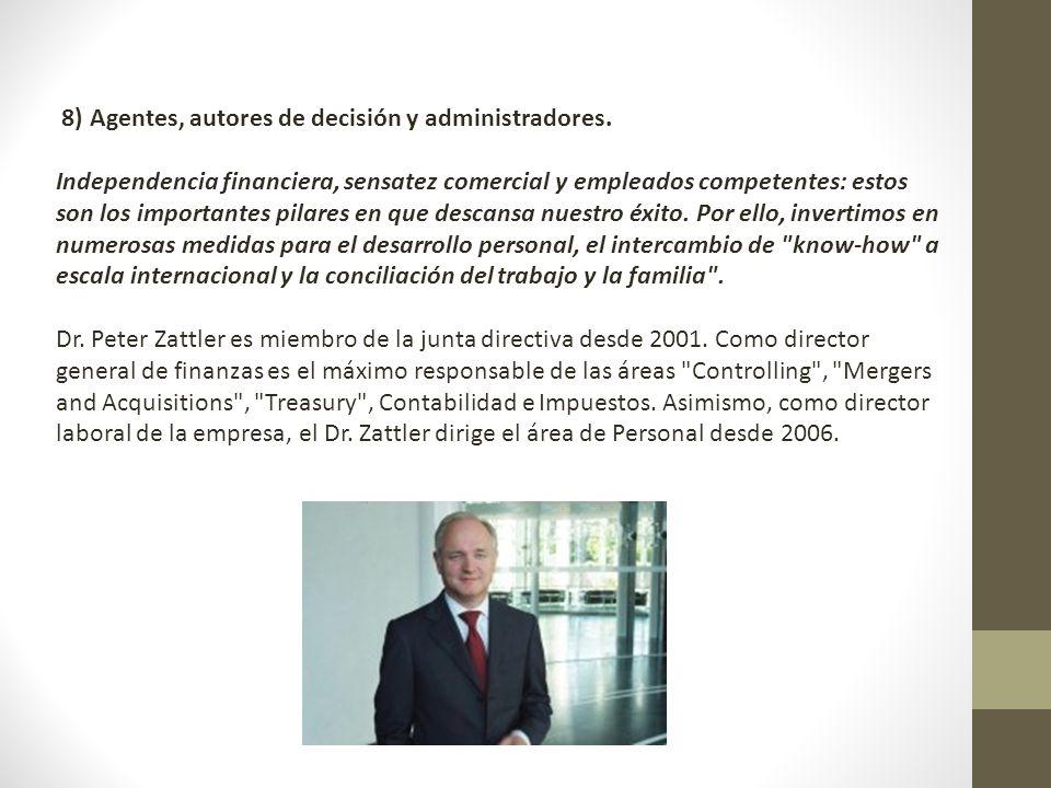 8) Agentes, autores de decisión y administradores.
