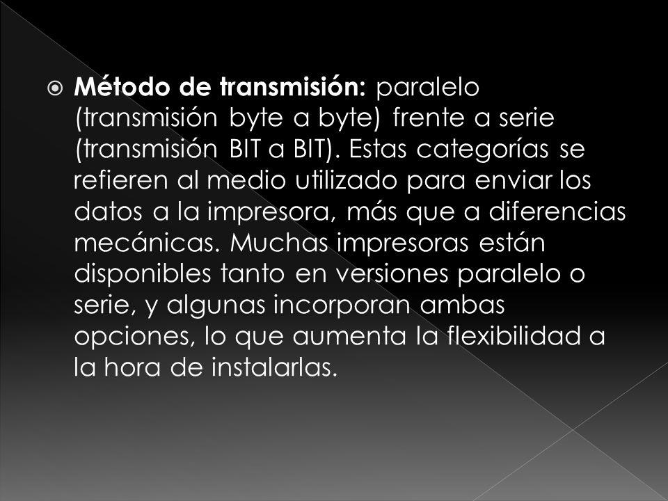 Método de transmisión: paralelo (transmisión byte a byte) frente a serie (transmisión BIT a BIT). Estas categorías se refieren al medio utilizado para