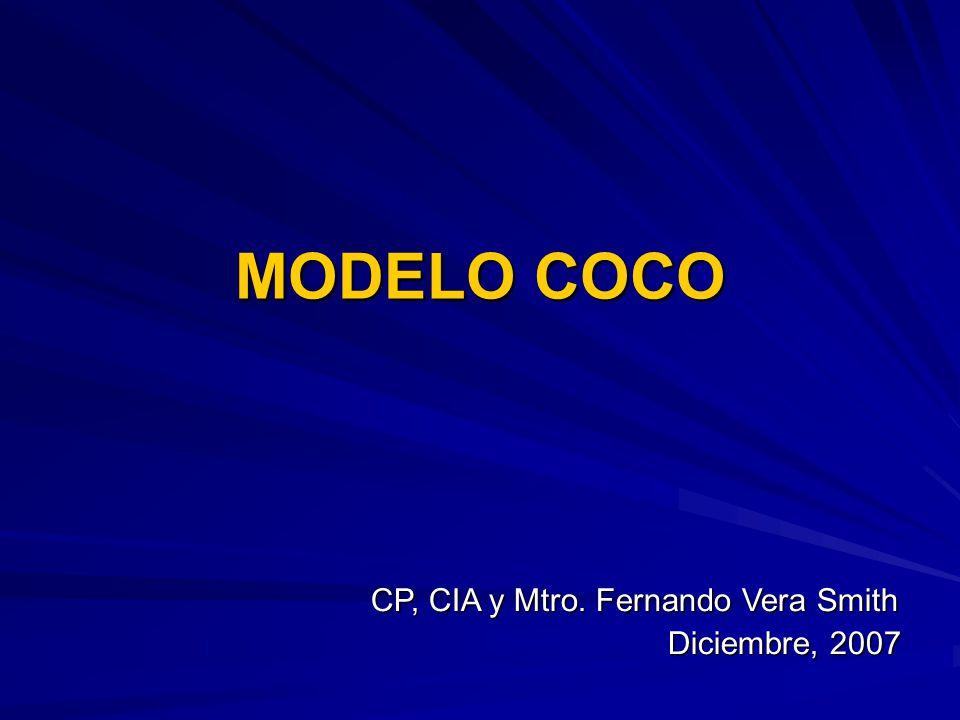 MODELO COCO CP, CIA y Mtro. Fernando Vera Smith Diciembre, 2007 Diciembre, 2007