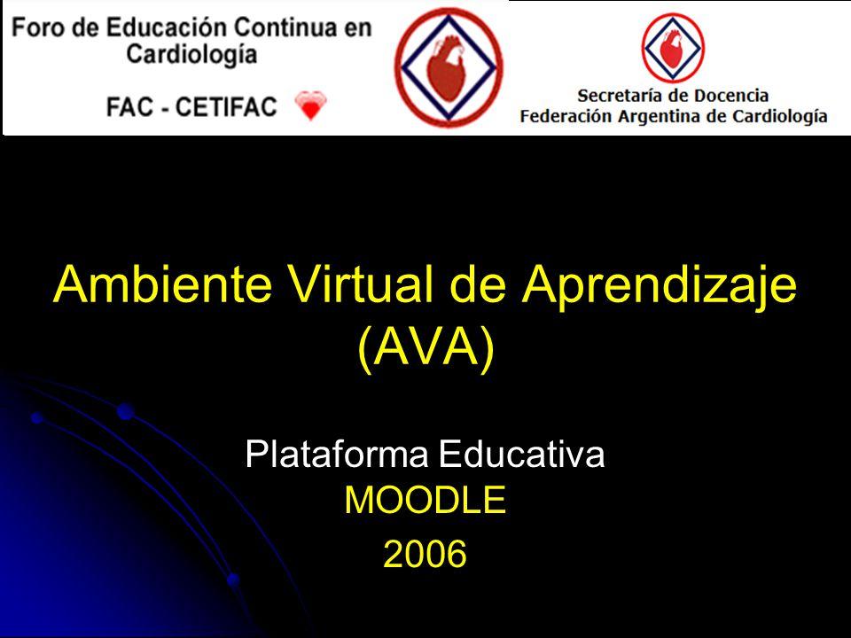 Ambiente Virtual de Aprendizaje (AVA) Plataforma Educativa MOODLE 2006