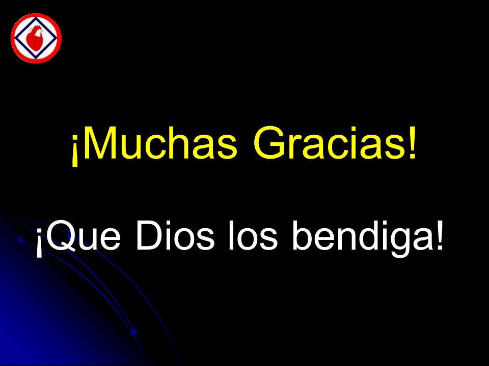 ¡Muchas Gracias! ¡Que Dios los bendiga!