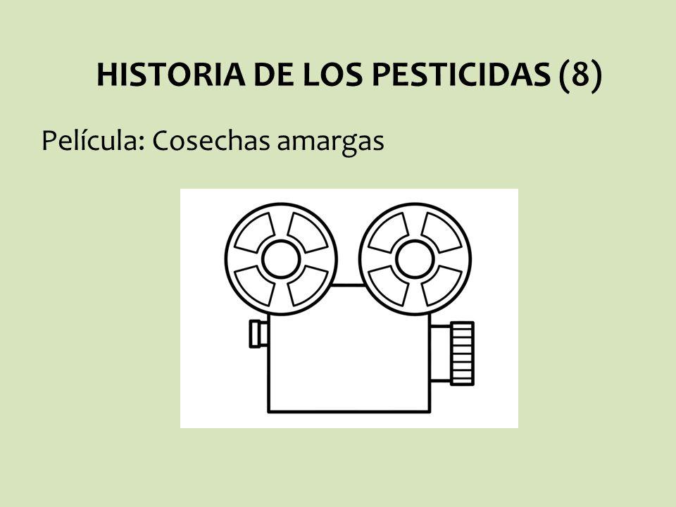 Película: Cosechas amargas HISTORIA DE LOS PESTICIDAS (8)