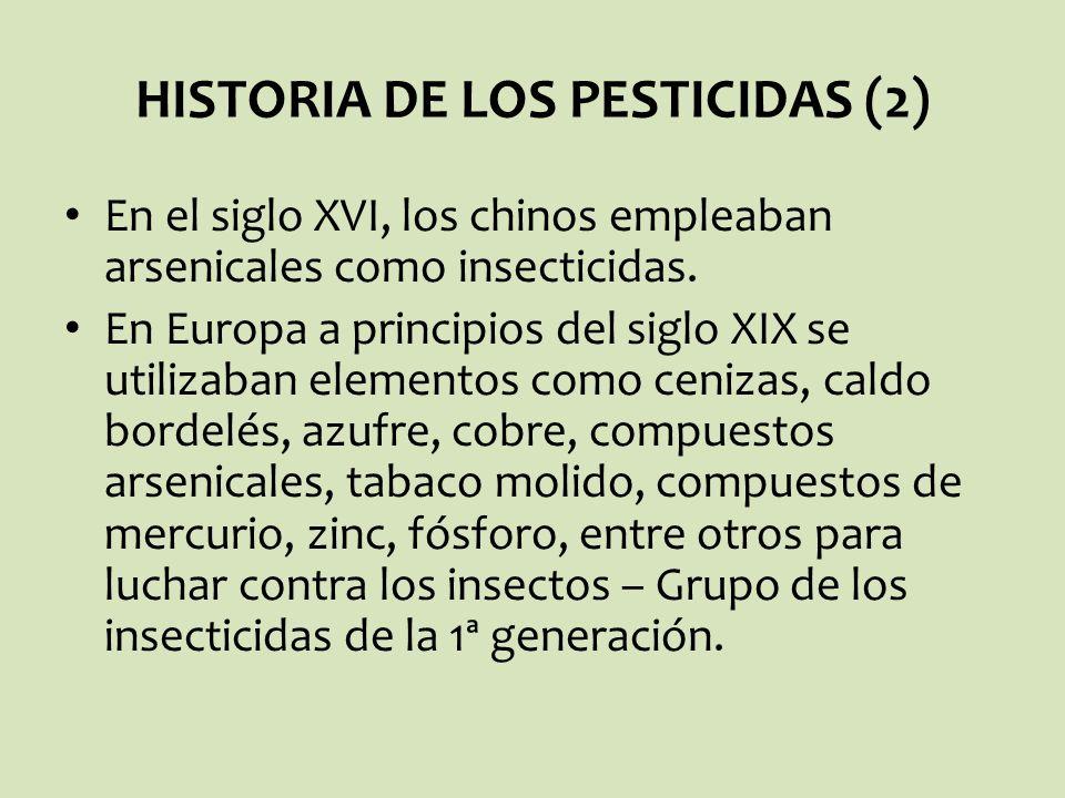 En el siglo XVI, los chinos empleaban arsenicales como insecticidas. En Europa a principios del siglo XIX se utilizaban elementos como cenizas, caldo