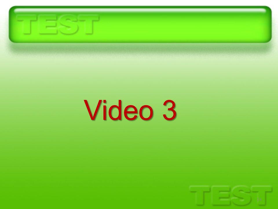 24 Video 3