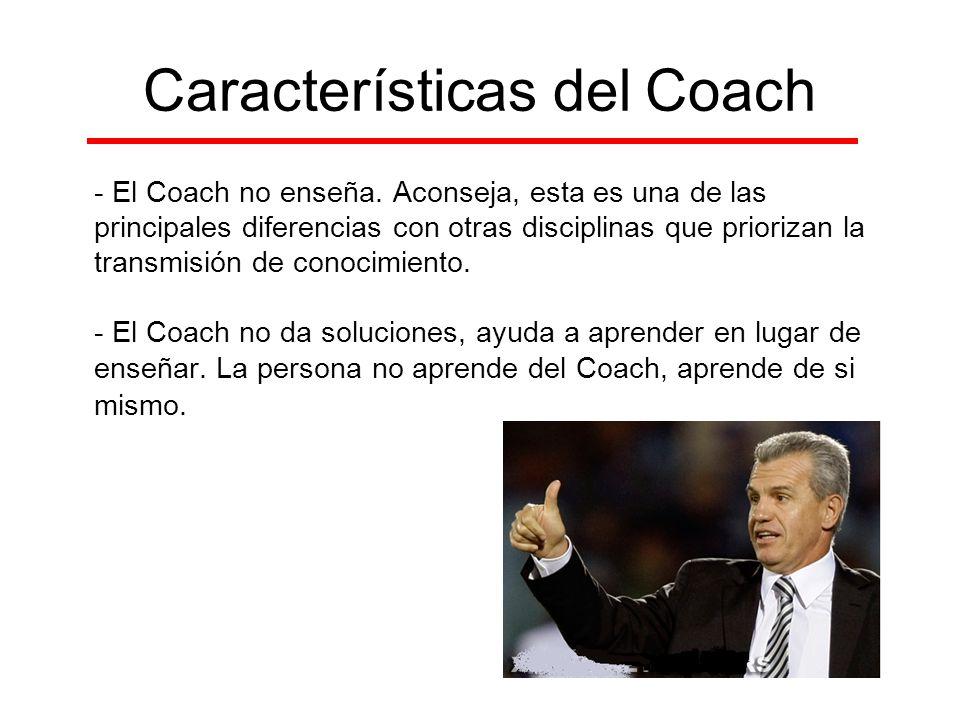 Características del Coach - El Coach no enseña. Aconseja, esta es una de las principales diferencias con otras disciplinas que priorizan la transmisió