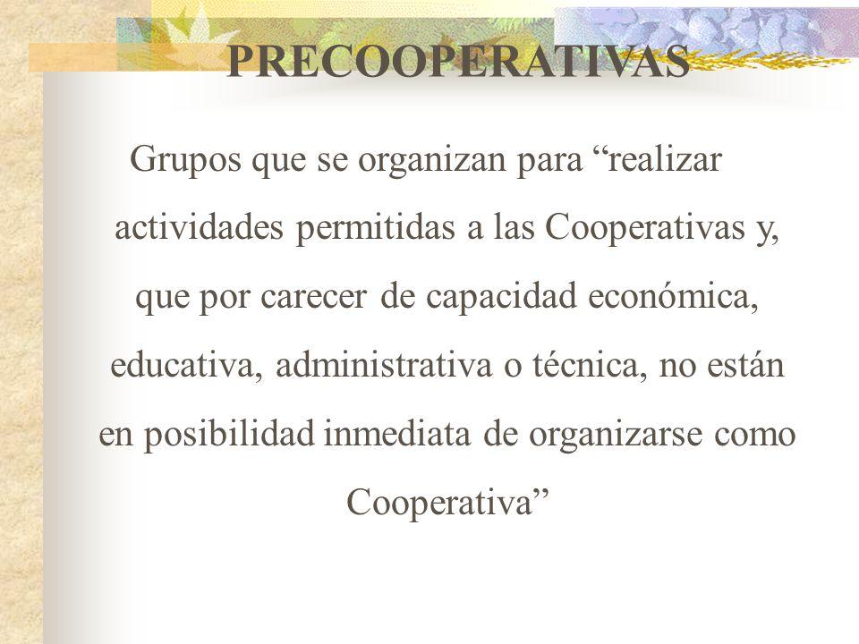 COOPERATIVAS Empresas asociativas sin ánimo de lucro, en las cuales los trabajadores o los usuarios, son simultáneamente los aportantes y los gestores
