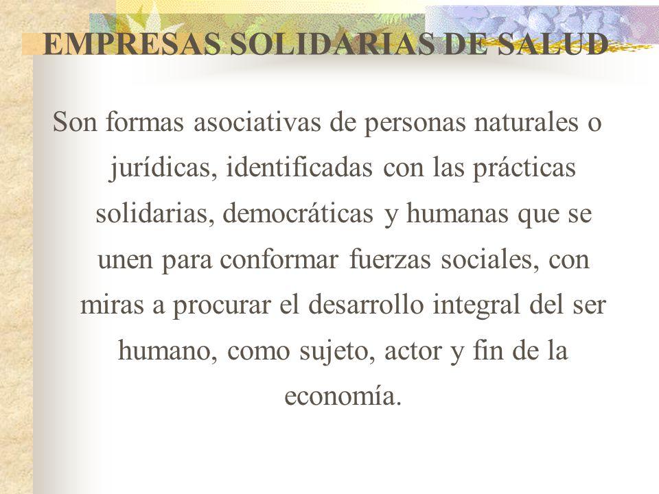 ASOCIACIONES MUTUALES Son personas jurídicas de derecho privado, sin ánimo de lucro, constituidas democráticamente por personas naturales, inspiradas