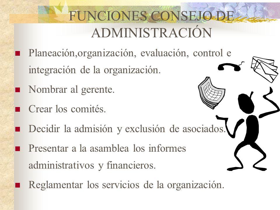 Es el órgano que recibe de la Asamblea General la responsabilidad de administrar la empresa, por el tiempo que dure estatutariamente. El número de sus