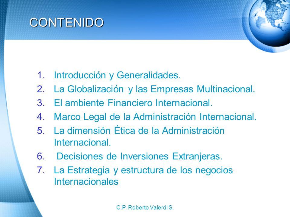 C.P.Roberto Valerdi S. CONTENIDO 1.Introducción y Generalidades.