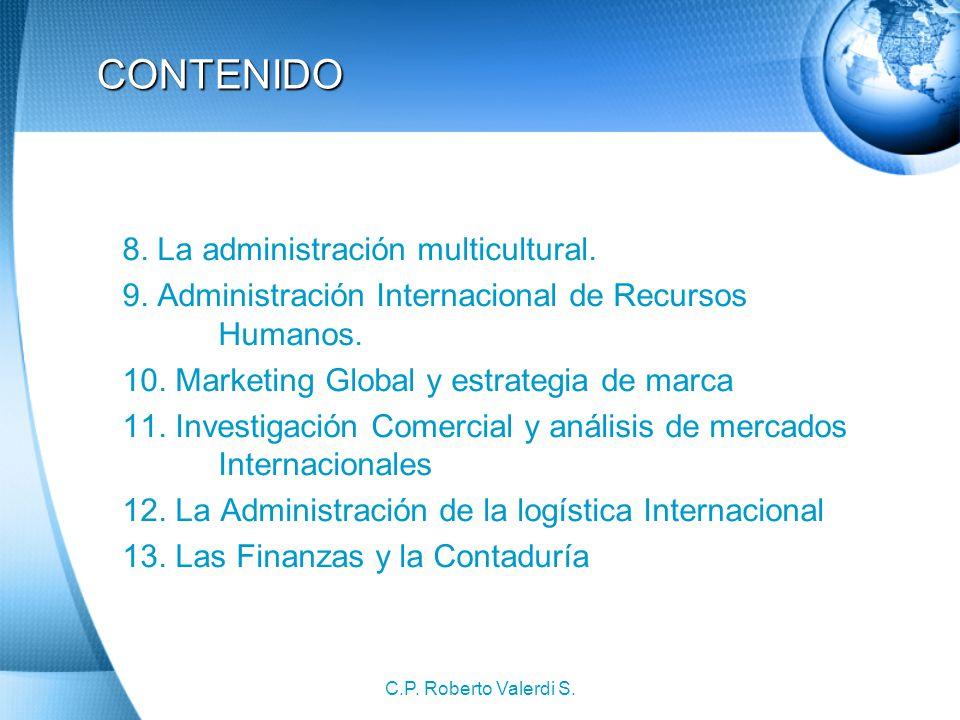 C.P.Roberto Valerdi S. CONTENIDO 8. La administración multicultural.