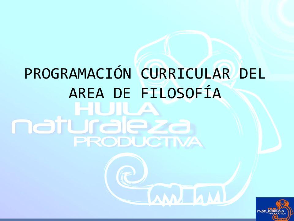 PROGRAMACIÓN CURRICULAR DEL AREA DE FILOSOFÍA
