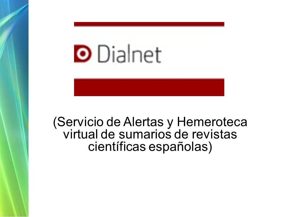 (Servicio de Alertas y Hemeroteca virtual de sumarios de revistas científicas españolas)