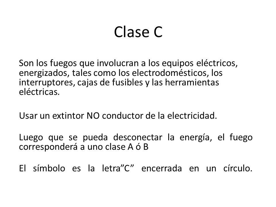 Clase C Son los fuegos que involucran a los equipos eléctricos, energizados, tales como los electrodomésticos, los interruptores, cajas de fusibles y las herramientas eléctricas.