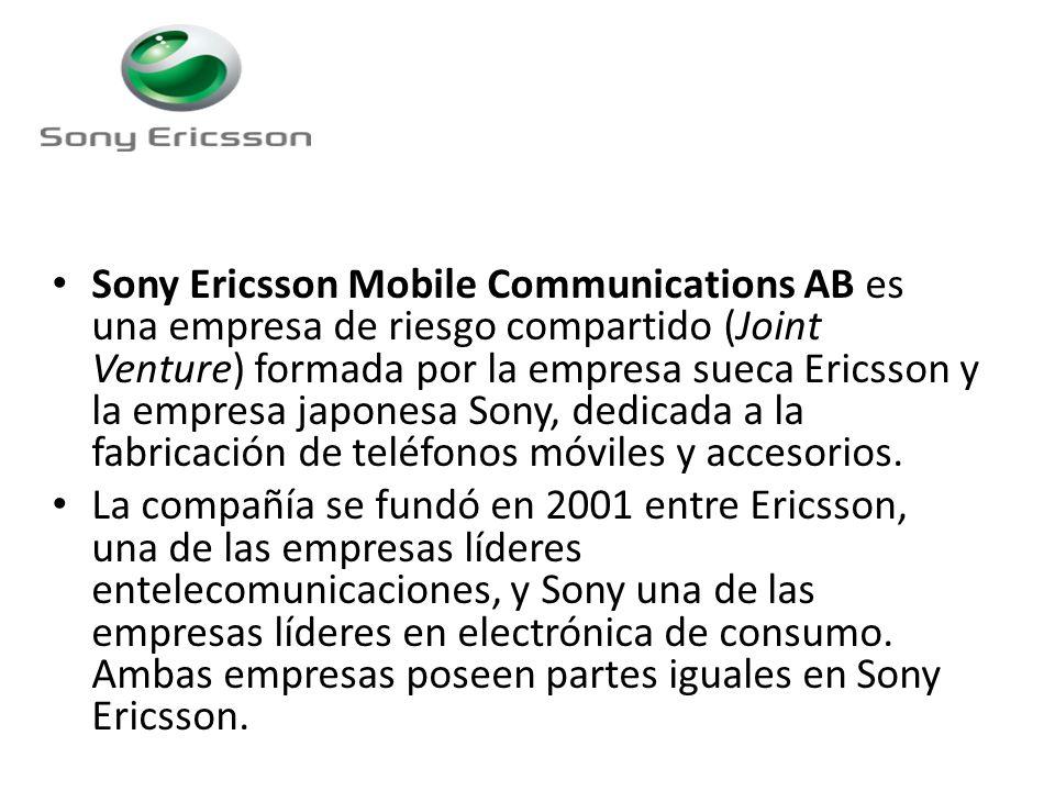 Sony Ericsson Mobile Communications AB es una empresa de riesgo compartido (Joint Venture) formada por la empresa sueca Ericsson y la empresa japonesa Sony, dedicada a la fabricación de teléfonos móviles y accesorios.