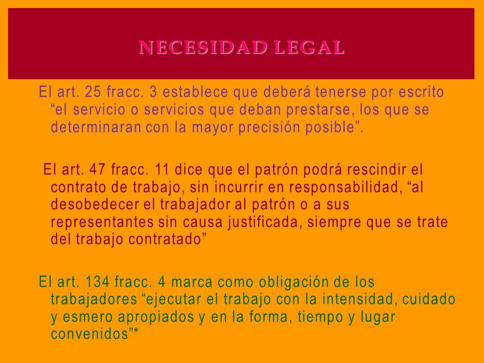 NECESIDAD LEGAL El art.25 fracc.
