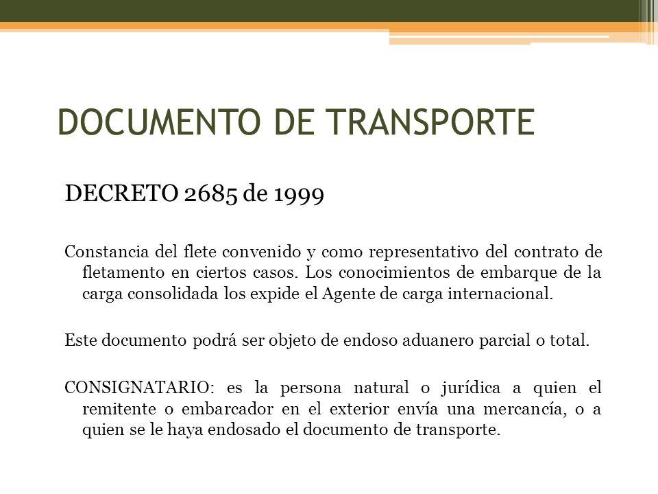 DECRETO 2685 de 1999 Constancia del flete convenido y como representativo del contrato de fletamento en ciertos casos.