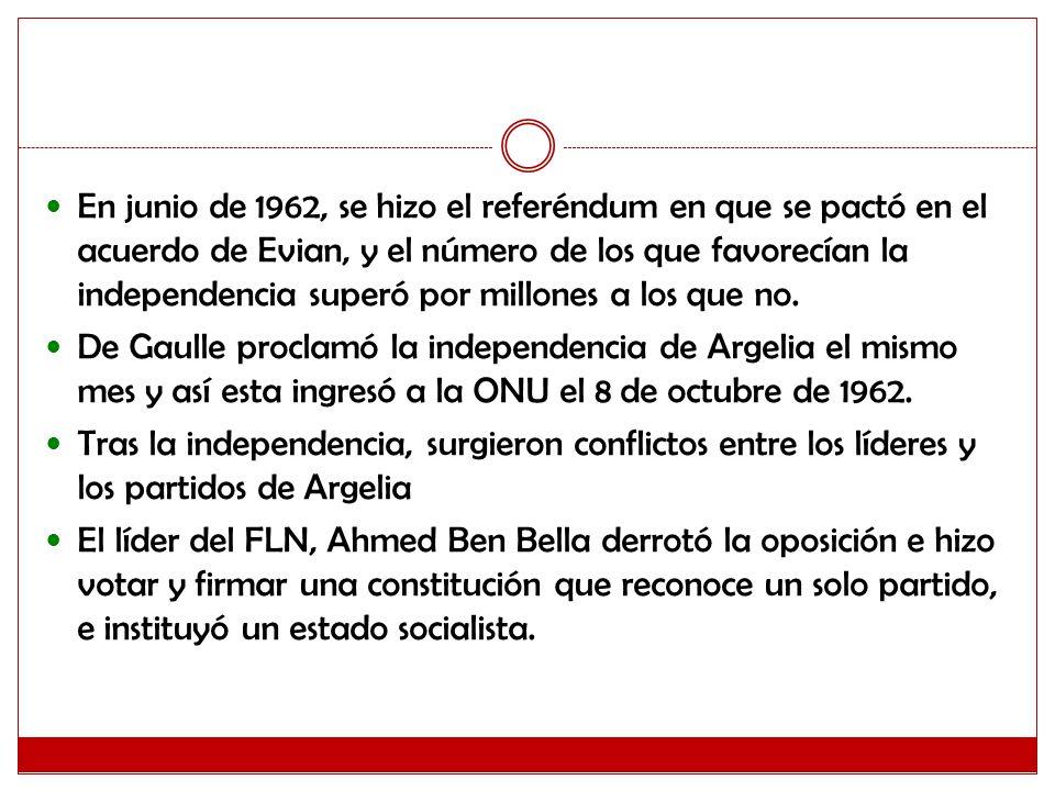 En junio de 1962, se hizo el referéndum en que se pactó en el acuerdo de Evian, y el número de los que favorecían la independencia superó por millones