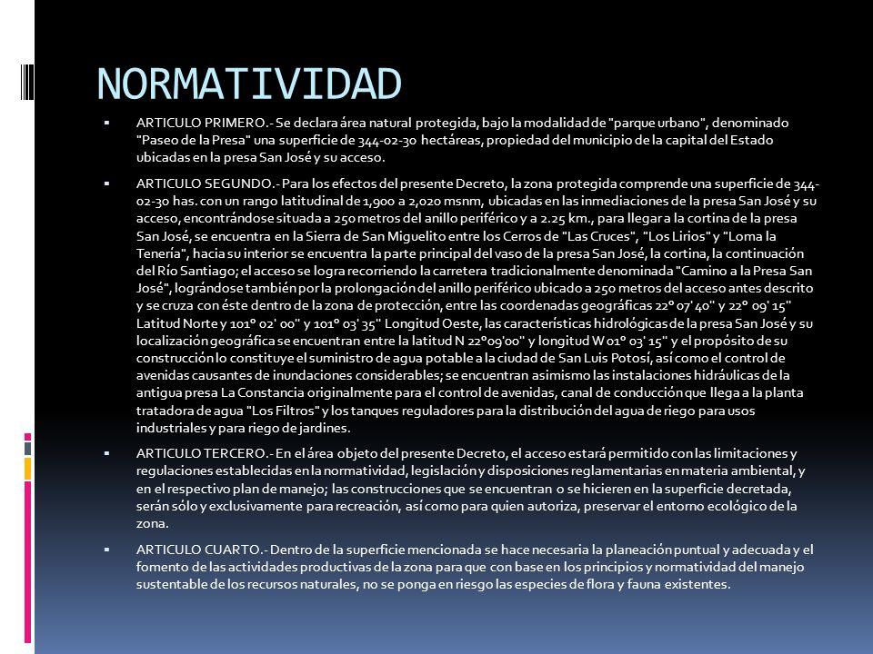 NORMATIVIDAD ARTICULO PRIMERO.- Se declara área natural protegida, bajo la modalidad de