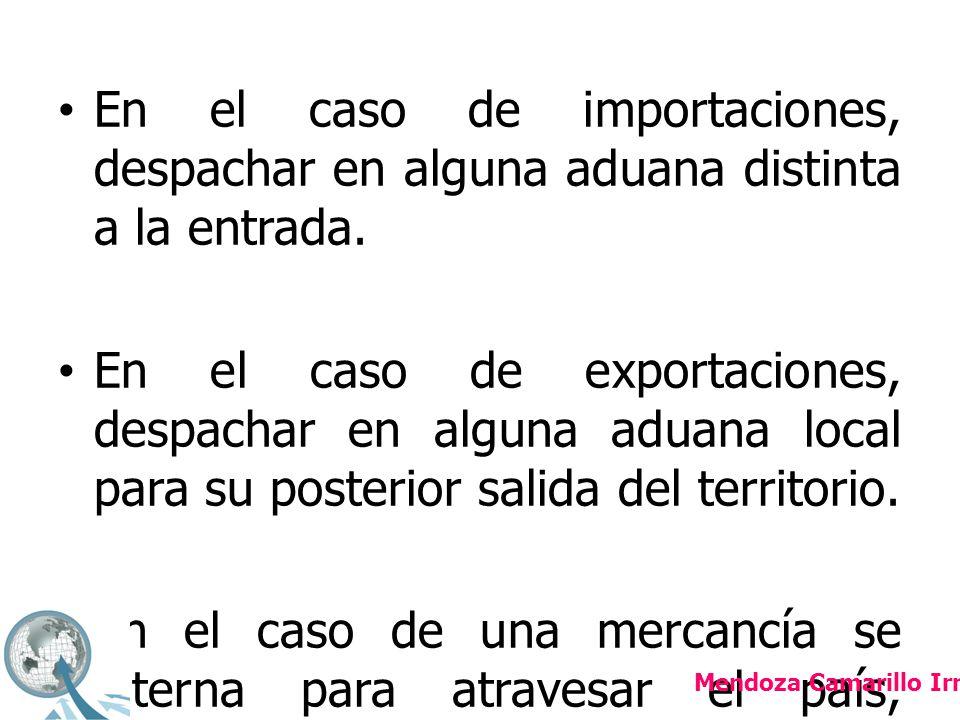 En caso de mercancías que se encuentren en región o franja fronteriza, para que puedan ser trasladadas entre diferentes ciudades de la misma zona preferenciada.