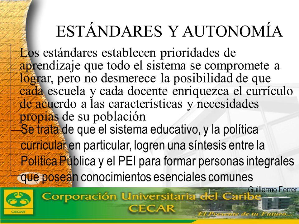www.ceat.cl Los estándares nos dicen el qué : Especifican lo que todos los estudiantes deben saber y ser capaces de hacer en cada área y para cada conjunto de grados