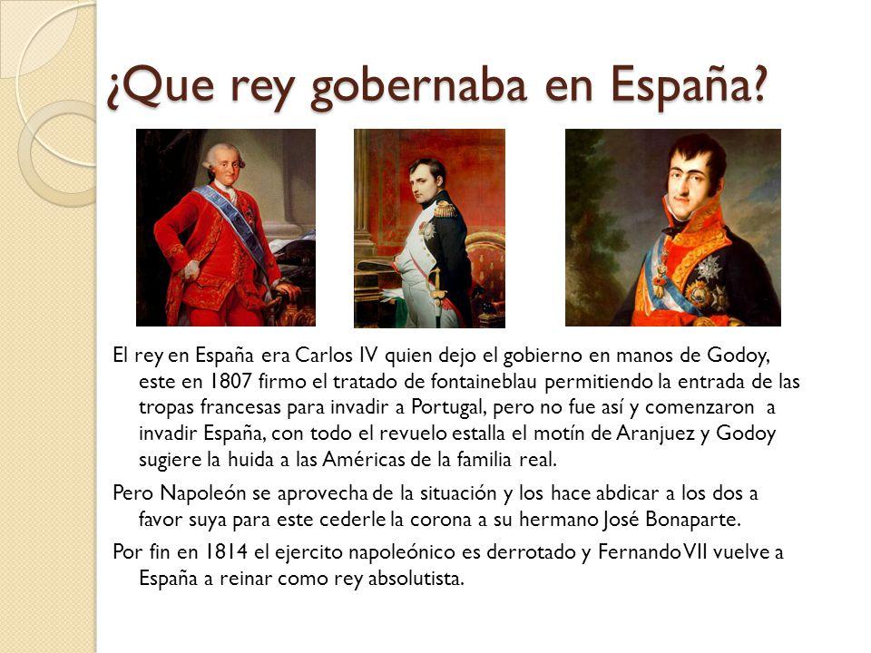 ¿Que rey gobernaba en España.