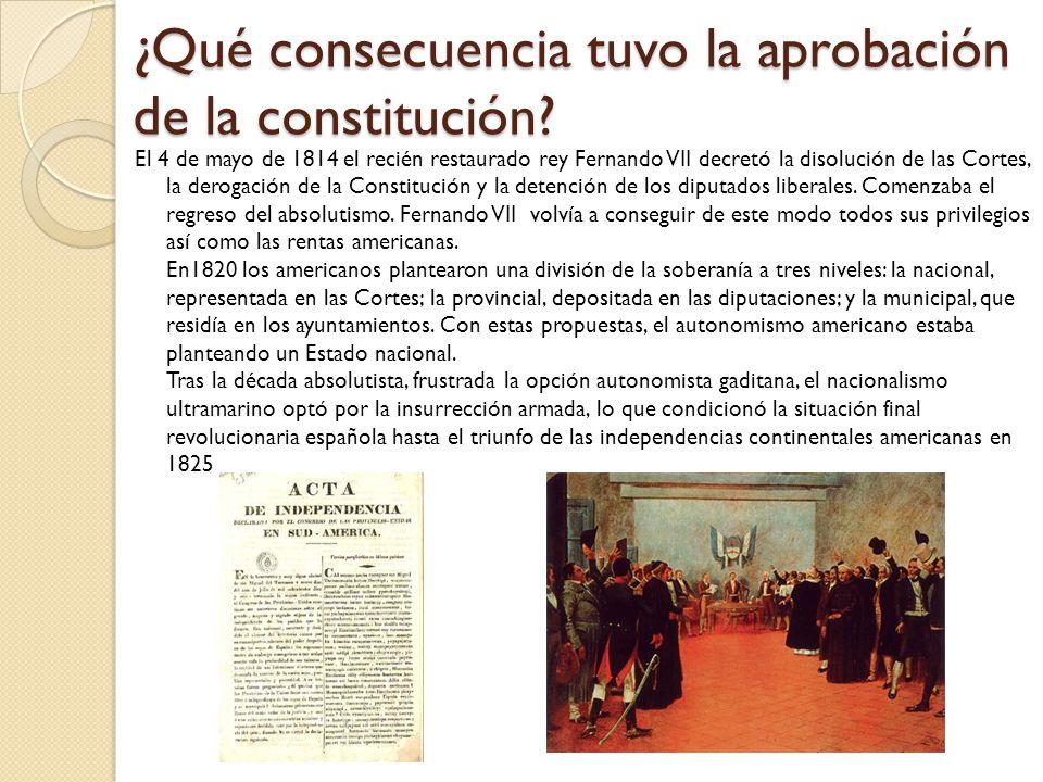 ¿Qué consecuencia tuvo la aprobación de la constitución.