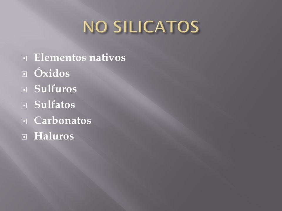 Elementos nativos Óxidos Sulfuros Sulfatos Carbonatos Haluros
