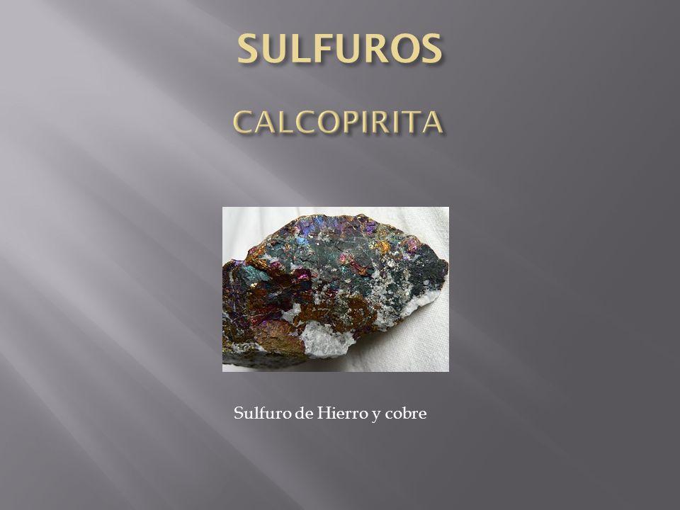 Sulfuro de Hierro y cobre