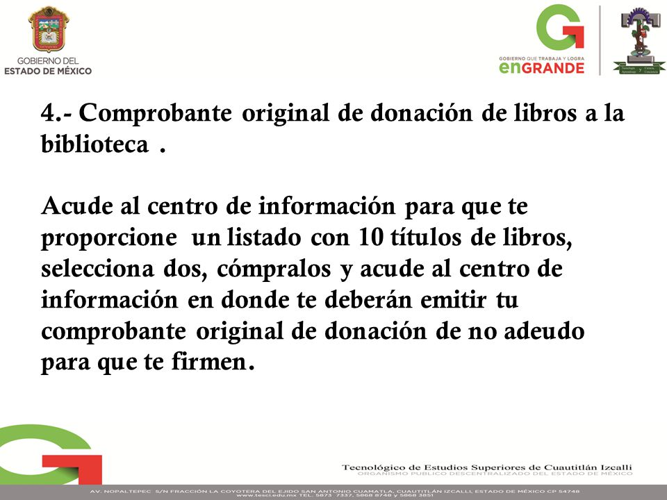4.- Comprobante original de donación de libros a la biblioteca. Acude al centro de información para que te proporcione un listado con 10 títulos de li