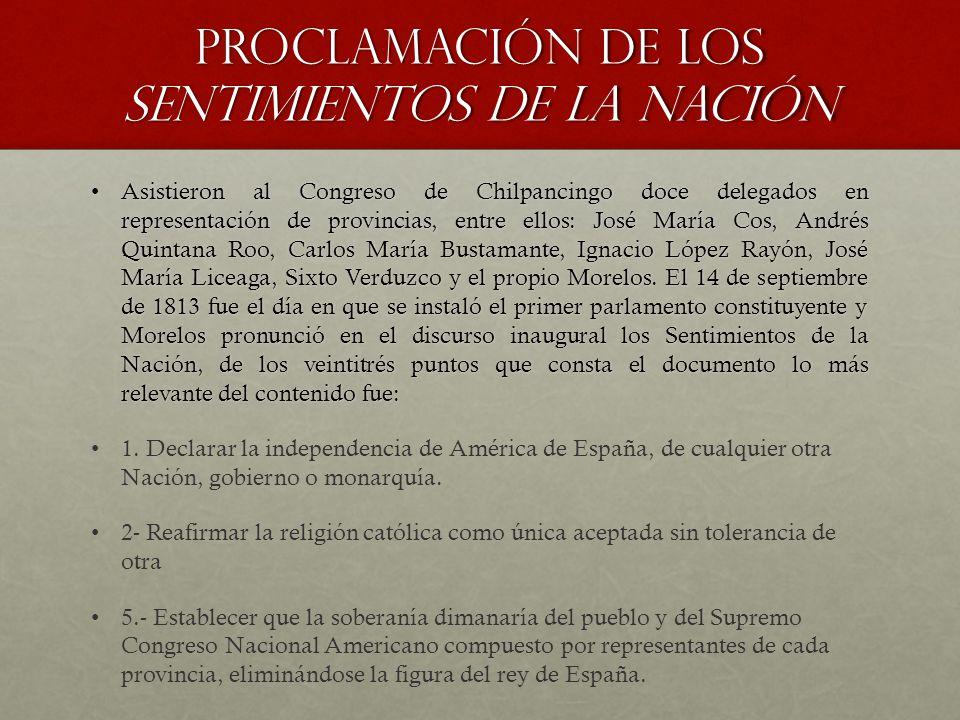Asistieron al Congreso de Chilpancingo doce delegados en representación de provincias, entre ellos: José María Cos, Andrés Quintana Roo, Carlos María