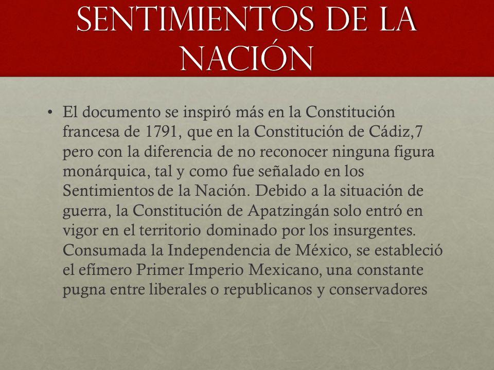 El documento se inspiró más en la Constitución francesa de 1791, que en la Constitución de Cádiz,7 pero con la diferencia de no reconocer ninguna figu
