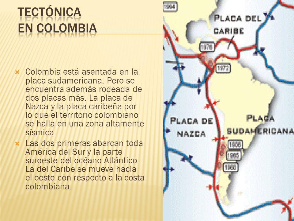 Colombia está asentada en la placa sudamericana.
