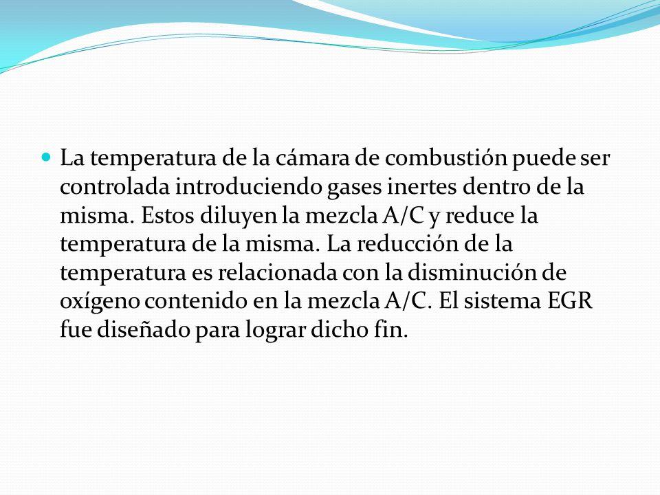 La temperatura de la cámara de combustión puede ser controlada introduciendo gases inertes dentro de la misma. Estos diluyen la mezcla A/C y reduce la