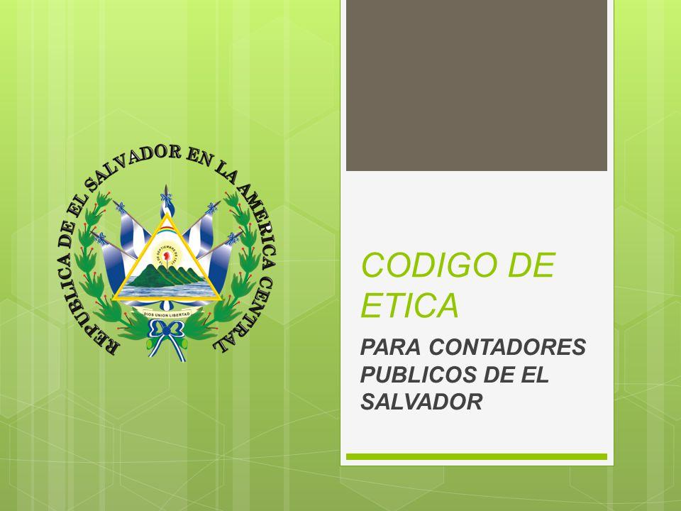 CODIGO DE ETICA PARA CONTADORES PUBLICOS DE EL SALVADOR