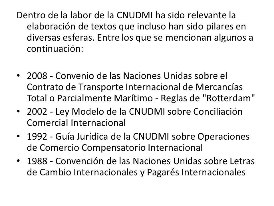 Dentro de la labor de la CNUDMI ha sido relevante la elaboración de textos que incluso han sido pilares en diversas esferas. Entre los que se menciona