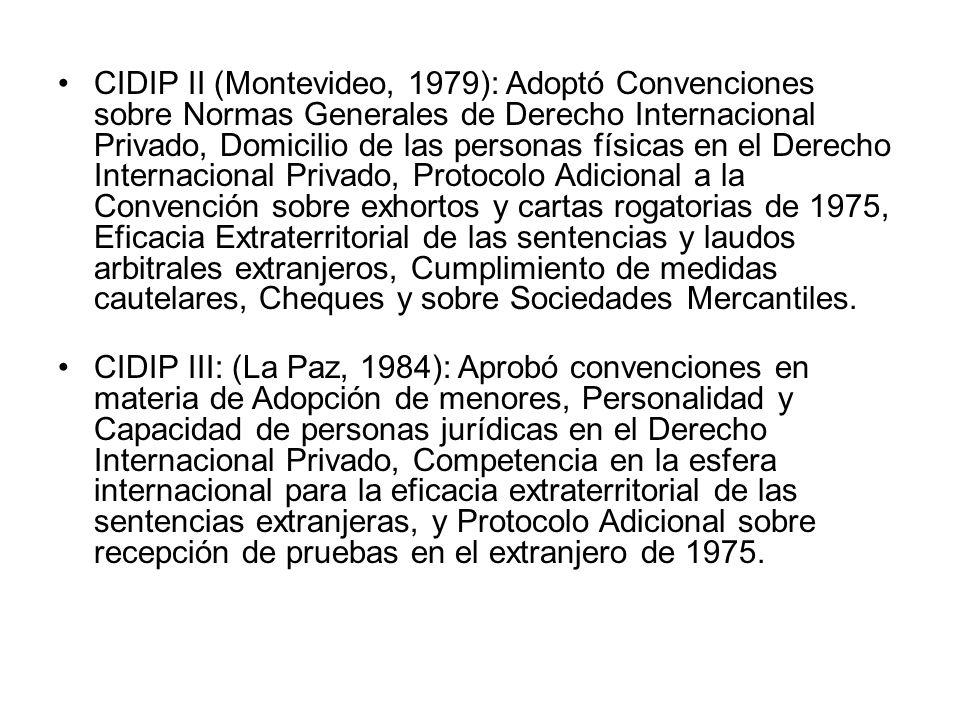 CIDIP II (Montevideo, 1979): Adoptó Convenciones sobre Normas Generales de Derecho Internacional Privado, Domicilio de las personas físicas en el Dere