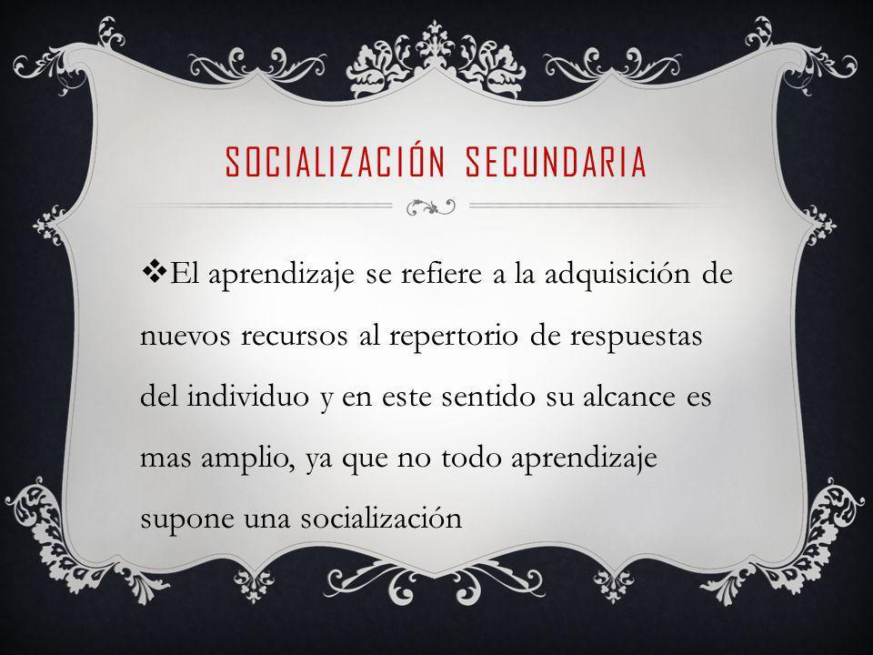¿QUIÈNES SOCIALIZAN.Son los llamados AGENTES DE SOCIALIZACIÒN.