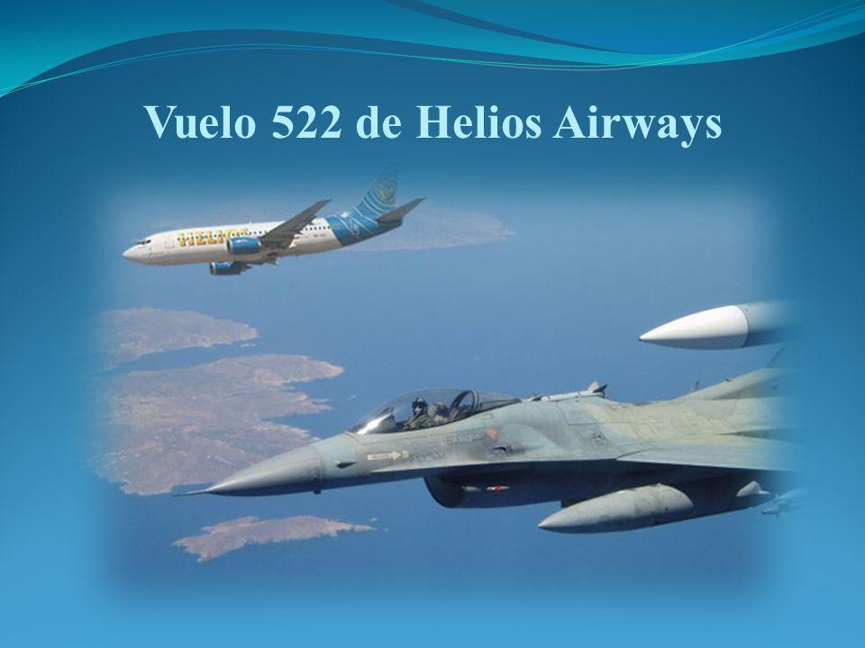 El vuelo HCY 522 de Helios Airways del 14 de agosto de 2005 cubría la ruta entre el Aeropuerto Internacional de Larnaca en Chipre, y el Aeropuerto Internacional de Ruzyne, ubicado en Praga, Republica Checa, con escala en Atenas.