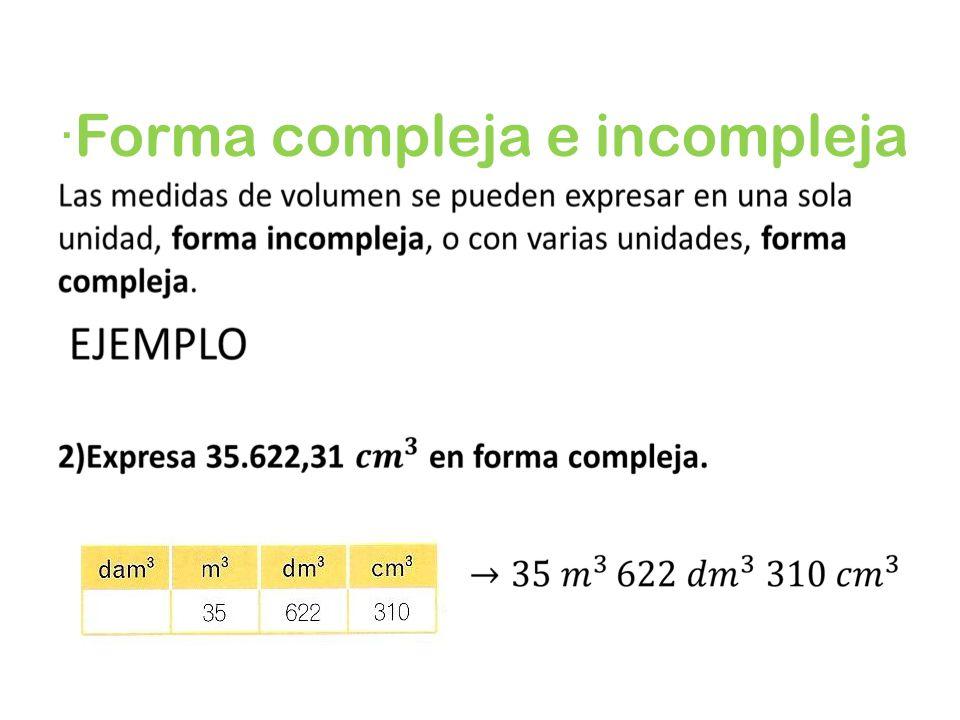 ·Forma compleja e incompleja