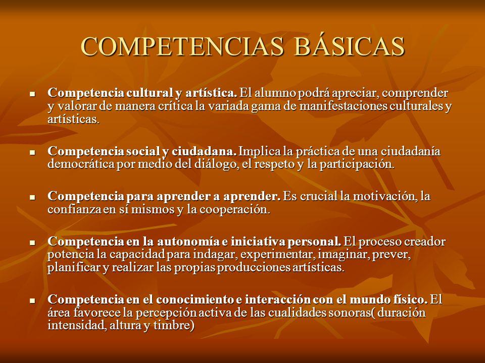 COMPETENCIAS BÁSICAS Competencia cultural y artística.