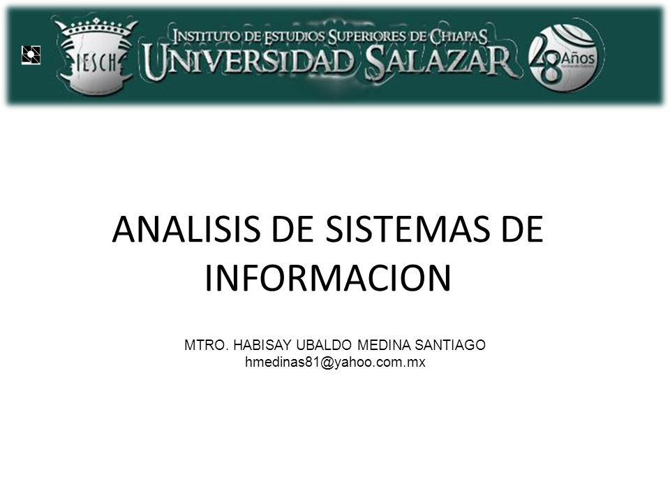 Unidad III.- Sistemas de Información.3.1 Definición y tipos 3.2 Razones de su existencia.