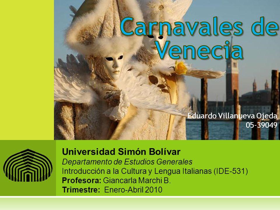 Universidad Simón Bolívar Departamento de Estudios Generales Introducción a la Cultura y Lengua Italianas (IDE-531) Profesora: Giancarla Marchi B. Tri