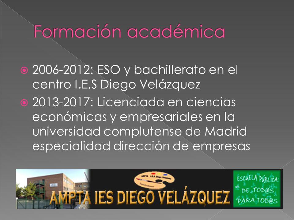 2006-2012: ESO y bachillerato en el centro I.E.S Diego Velázquez 2013-2017: Licenciada en ciencias económicas y empresariales en la universidad complutense de Madrid especialidad dirección de empresas