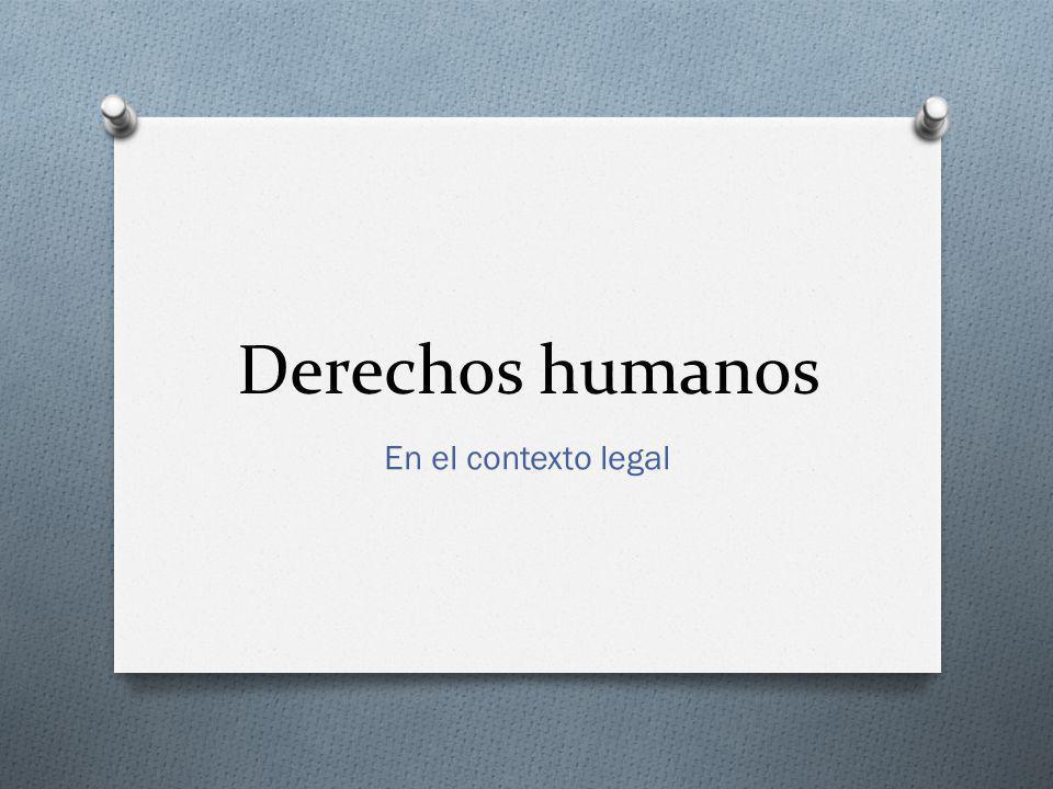Derechos humanos En el contexto legal