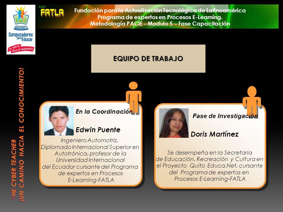 Fundación para la Actualización Tecnológica de Latinoamérica Programa de expertos en Procesos E-Learning. Metodología PACIE – Modulo 5 – Fase Capacita
