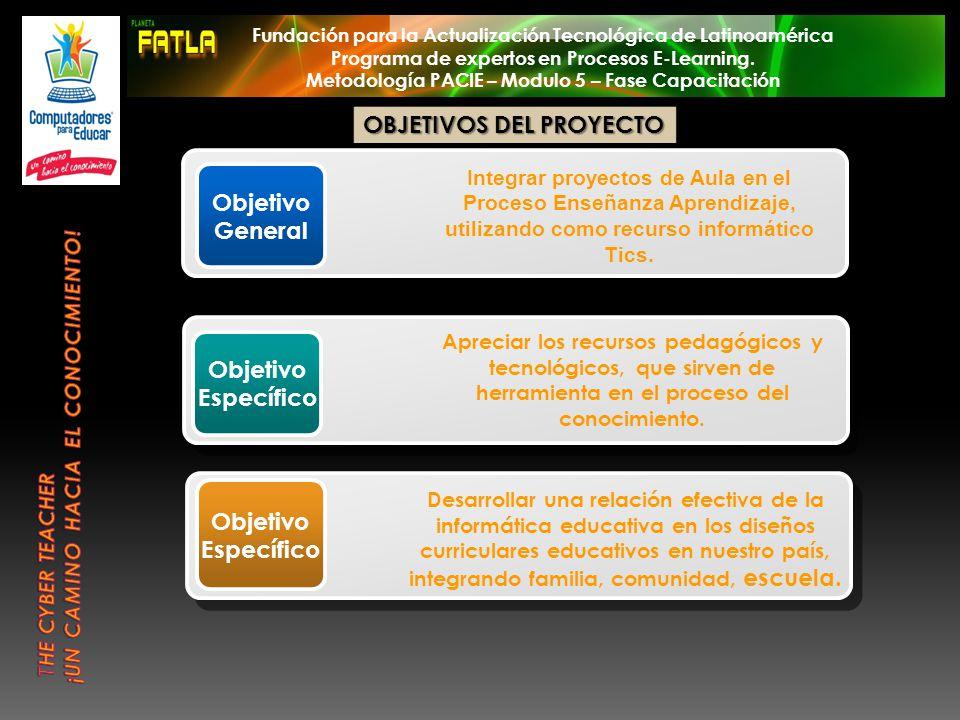 Cccccccc Objetivo General Integrar proyectos de Aula en el Proceso Enseñanza Aprendizaje, utilizando como recurso informático Tics. Objetivo Específic