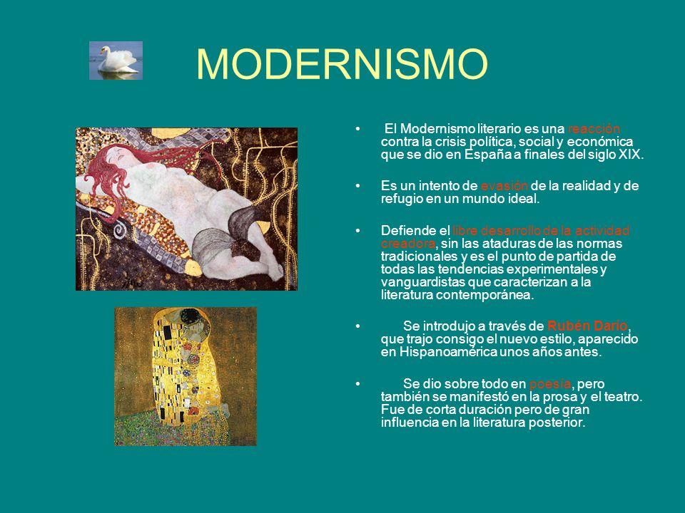 MODERNISMO El Modernismo literario es una reacción contra la crisis política, social y económica que se dio en España a finales del siglo XIX. Es un i