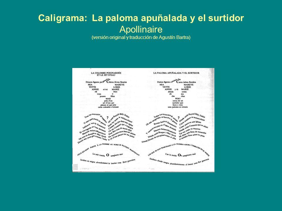 Caligrama: La paloma apuñalada y el surtidor Apollinaire (versión original y traducción de Agustín Bartra)